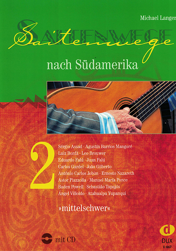 Michael Langer: Saitenwege South Amerika Vol. 2, sheet music for guitar solo