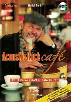 Bunk, Detlef: Acoustic Rock Cafe, Songs for Guitar solo, sheet music