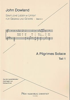 Dowland, John: A Pilgrimes Solace Part 1, for voice and guitar from the series All Songs in Urtext, sheet music