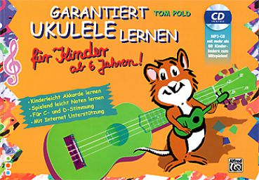 Pold, Tom: Garantiert Ukulele lernen für Kinder - Learning Ukulele for Kids, Ukulele Method