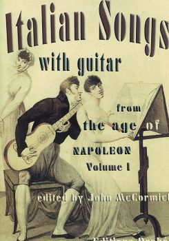 Italian Songs with Guitar Vol. 1 - From the Age of Napoleon, Noten für Gesang & Gitarre