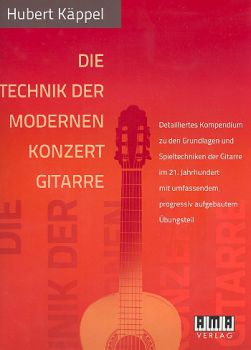 Käppel, Hubert: Die Technik der modernen Konzertgitarre - The Technique of Modern Classical Guitar, Technique Manual