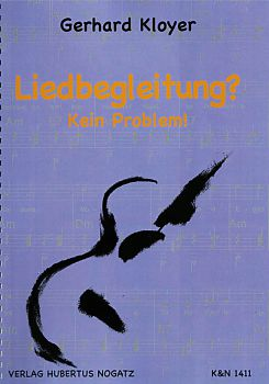 Kloyer, Gerhard: Liedbegleitung? Kein Problem! - Song Accompaniment? No Problem - Guitar Method