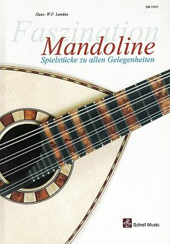 Landau, Hans W.F.: Faszination Mandolin, Pieces for all Occasions, sheet music