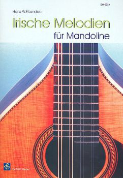 Landau, Hans W.F.: Irish Melodies for Mandolin solo, sheet music
