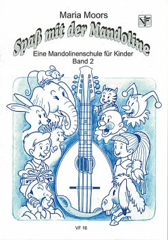 Moors, Maria: Spaß mit der Mandoline Vol. 2, Mandolin Method for Children