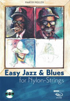 Müller, Martin: Easy Jazz & Blues for Nylon-Strings, for classical guitar solo, sheet music