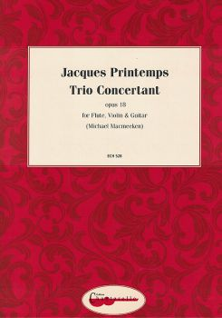 Printemps, Jaques: Trio Concertant op.18 for, Flute, Violin and Guitar, chamber music, sheet music