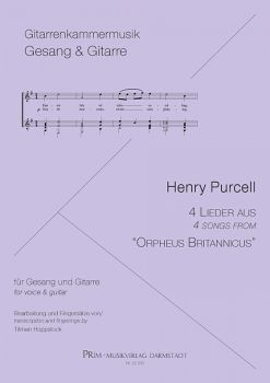"Purcell, Henry: 4 Songs from ""Orpheus Britannicus"" for Voice and Guitar, sheet music"