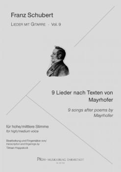Schubert, Franz: 9 Songs after Poems by Mayrhofer for Voice and Guitar- Songs with Guitar Vol. 9, sheet music