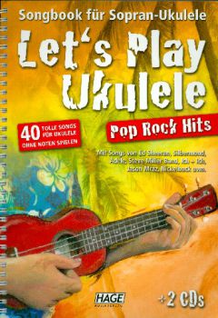 Schusterbauer, Daniel: Let`s Play Ukulele Songbook