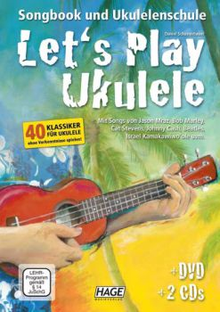 Schusterbauer, Daniel: Let`s Play Ukulele, Ukulele school and Songbook