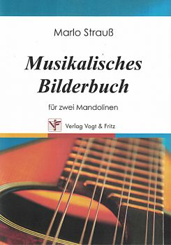 Strauß, Marlo: Musikalisches Bilderbuch - Musical picture book, pieces for 2 mandolins, sheet music