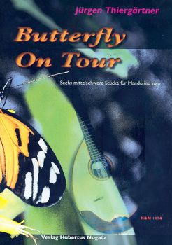Thiergärtner, Jürgen: Butterfly on Tour for Mandolin solo, sheet music
