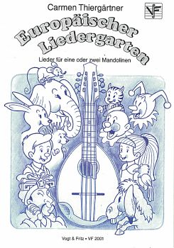 Thiergärtner, Carmen. Europäischer Liedergarten, Children`s Songs for 1-2 Mandolins, sheet music