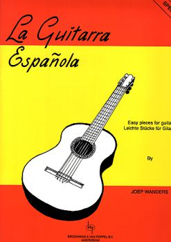Wanders, Joep: La Guitarra Espanola, Spanish Pieces for Guitar solo, sheet music