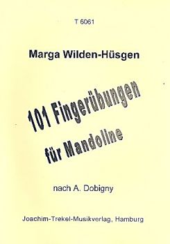 Wilden-Hüsgen, Marga: 101 Fingerübungen - Finger Execises for Mandolin, technique, sheet music